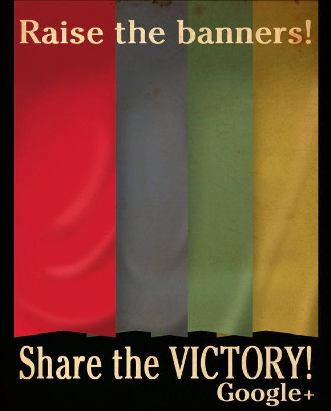 Raise the Banners Google Plus Propaganda Poster