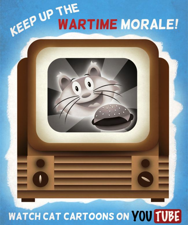 Keep Up Wartime Morale, Watch Cat Videos On Youtube Poster
