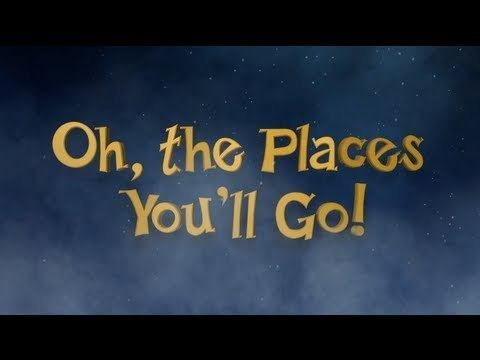 Video thumbnail for youtube video Oh, The Places You'll Go