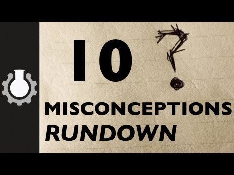 Video thumbnail for youtube video Ten Common Misconceptions Debunked
