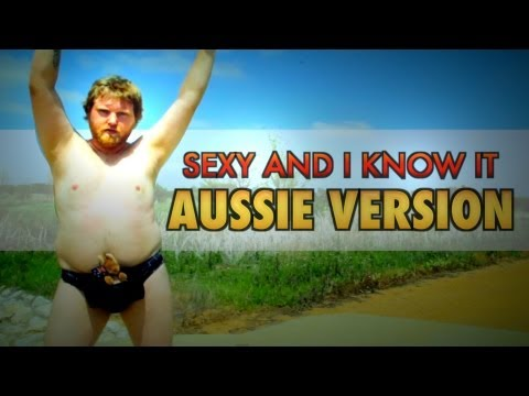 """Sexy And I Know It"": Australian Edition"