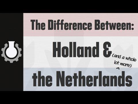 The Netherlands Versus Holland