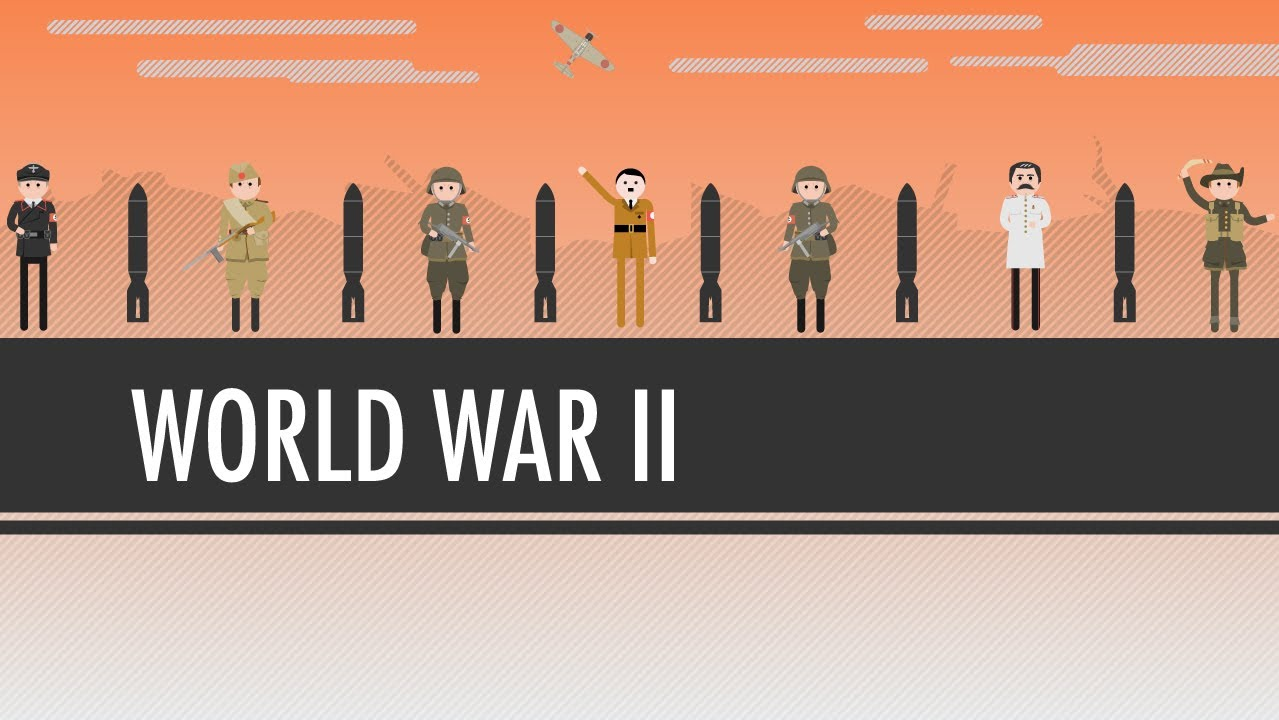 A Crash Course On World War 2