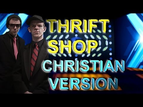 "Christian Version Of ""Thrift Shop"""