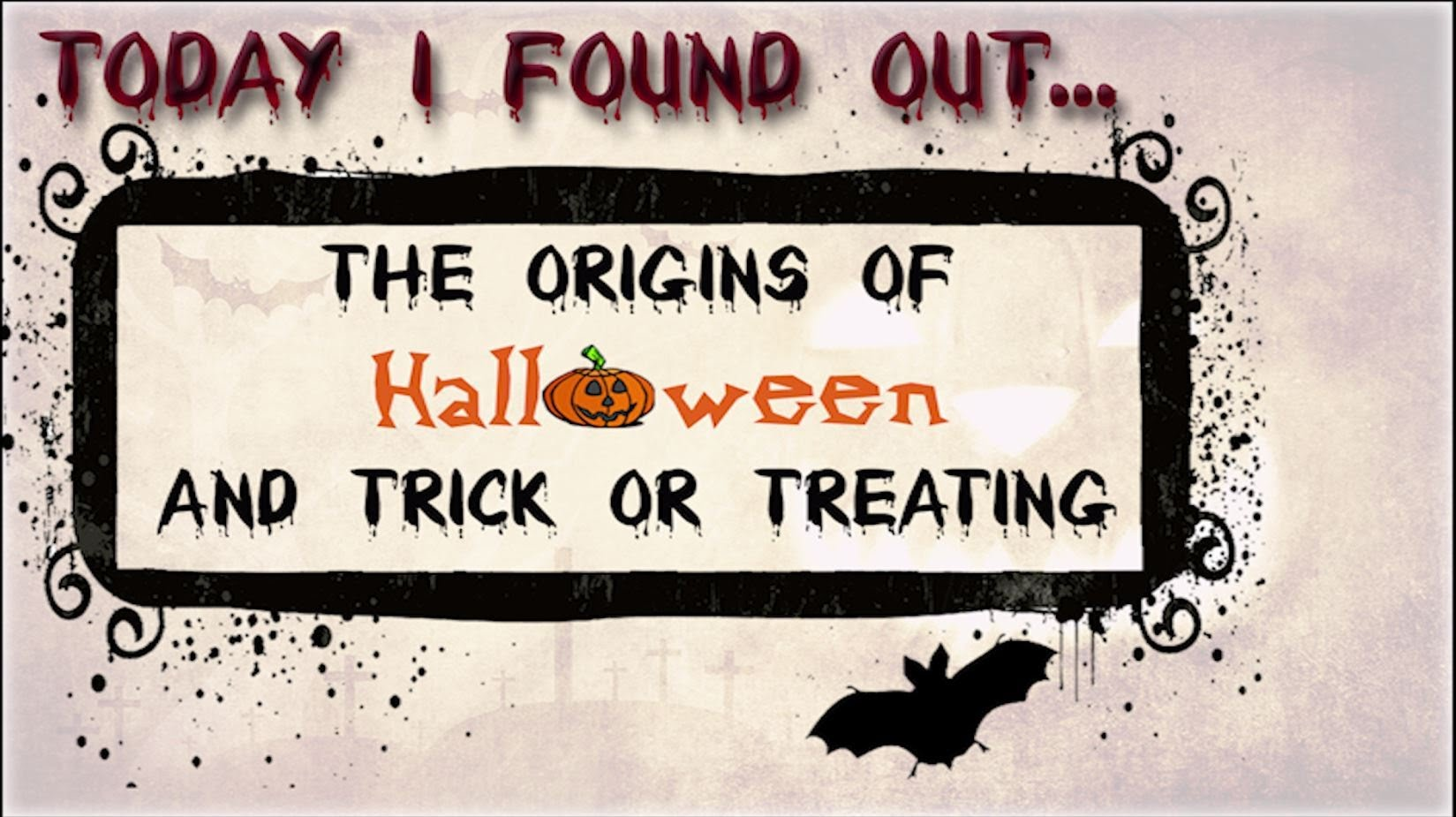 The Origins Of Trick Or Treating