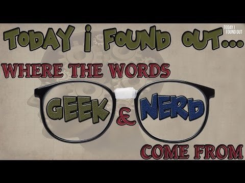 Video thumbnail for youtube video The Origins Of The Words Geek And Nerd