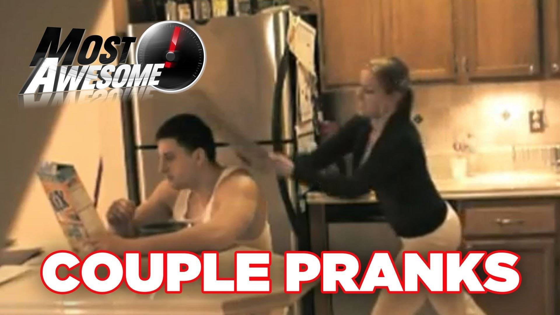 The Most Ridiculous Couple Pranks Ever